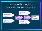 leader autonomy on colorectal cancer screening