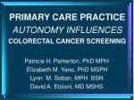 primary care practice autonomy influences colorectal cancer screening