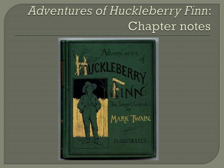 the adventures of huckleberry finn chapters 4 7 essay