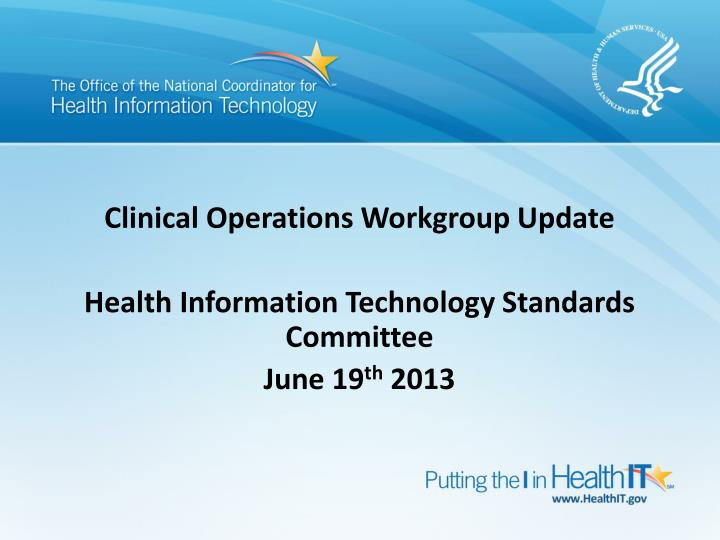 clinical operations workgroup update n.
