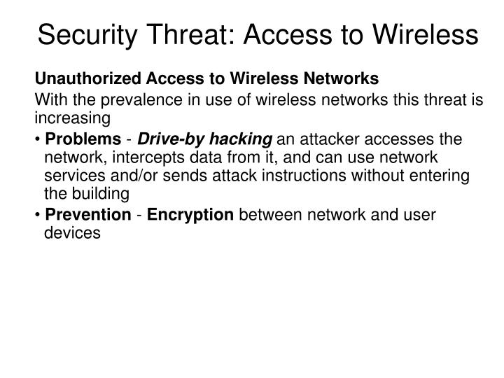 Security Threat: Access to Wireless