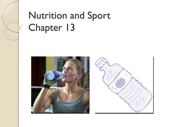 nutrition and sport chapter 13 n.