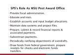 sps s role as wsu post award office