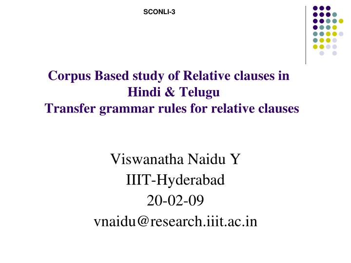 corpus based study of relative clauses in hindi telugu transfer grammar rules for relative clauses n.