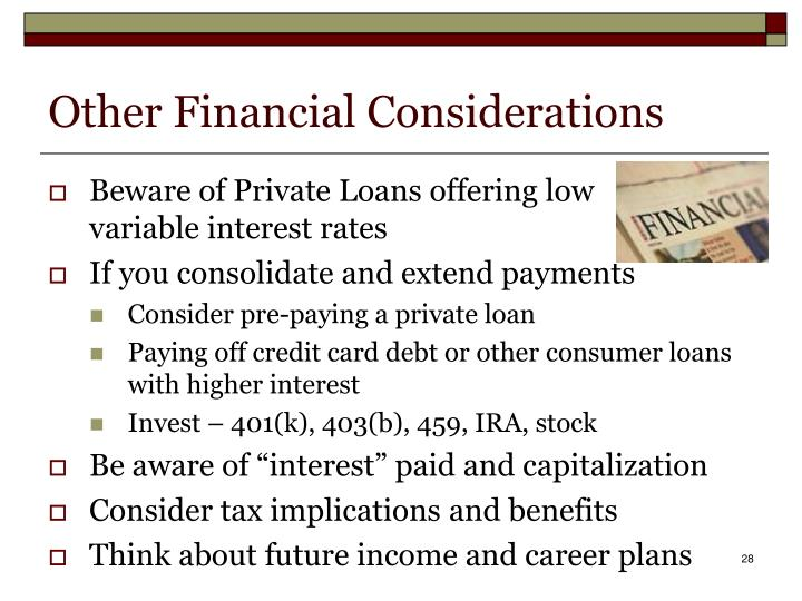 Other Financial Considerations