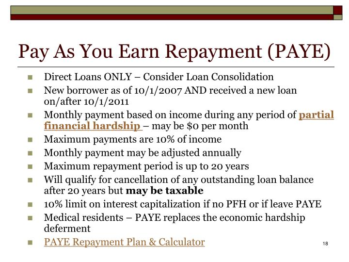 Pay As You Earn Repayment (PAYE)