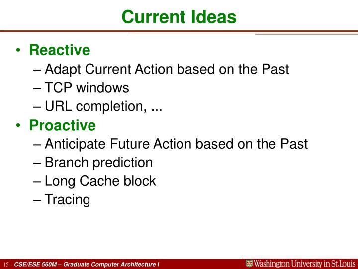 Current Ideas