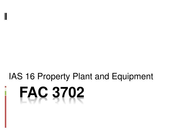 ias 16 property plant and equipment n.