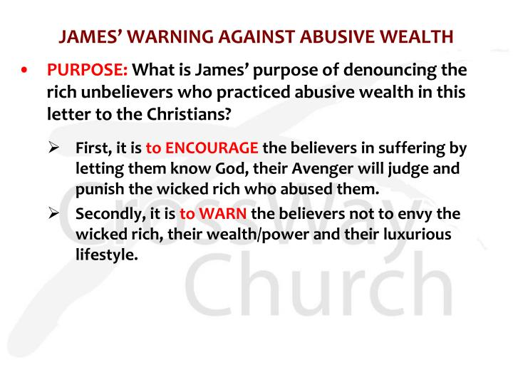 James warning against abusive wealth