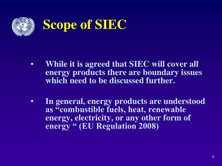 Scope of SIEC