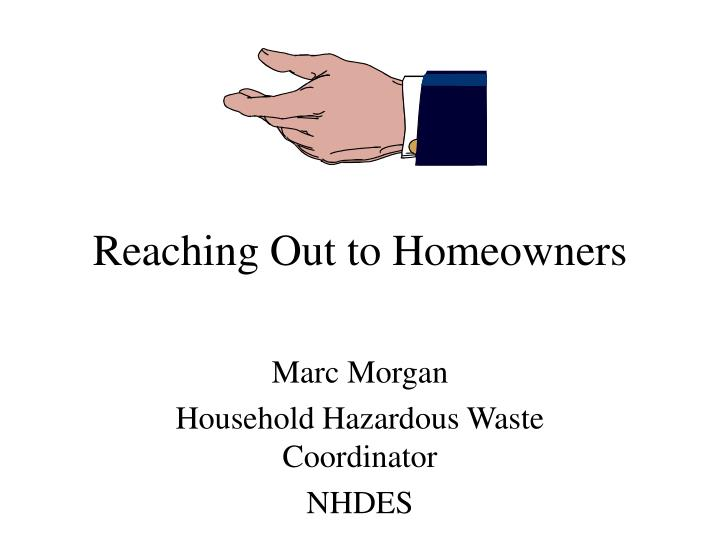 reaching out to homeowners n.