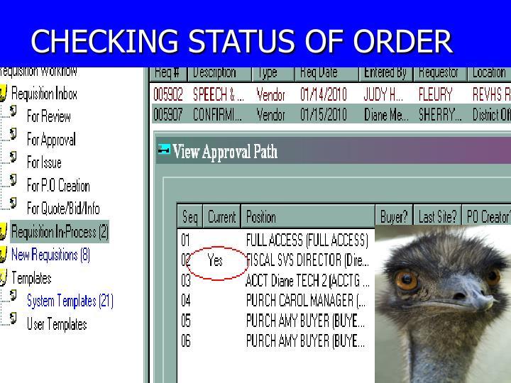 CHECKING STATUS OF ORDER