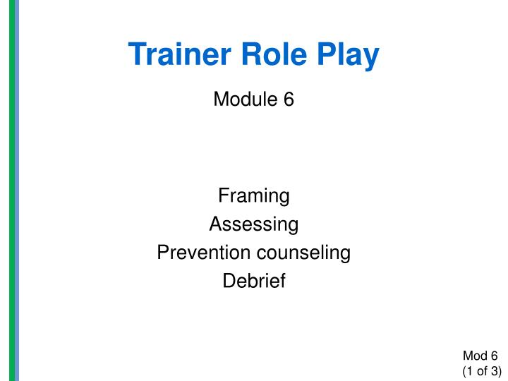 trainer role play module 6 n.