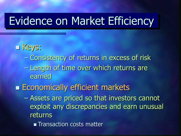 Evidence on Market Efficiency