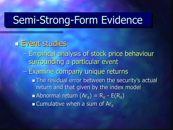 Semi-Strong-Form Evidence