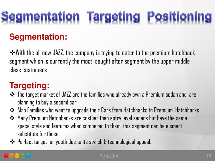 segmentation targeting and positioning tata safari dicor In this article, we'll look at the segmentation, targeting and positioning (stp) model, an approach that you can use to identify your most valuable market segments, and then sell to them successfully with carefully targeted products and marketing.