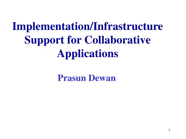 implementation infrastructure support for collaborative applications n.