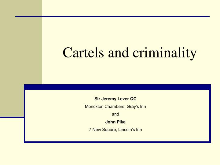 cartels and criminality n.