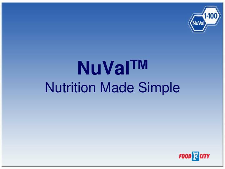 nuval tm nutrition made simple n.