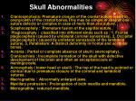 skull abnormalities