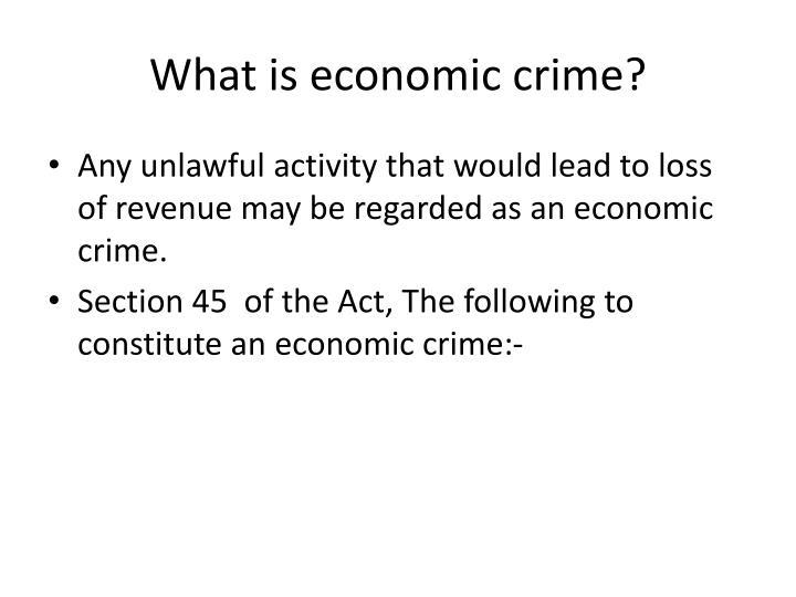 What is economic crime?