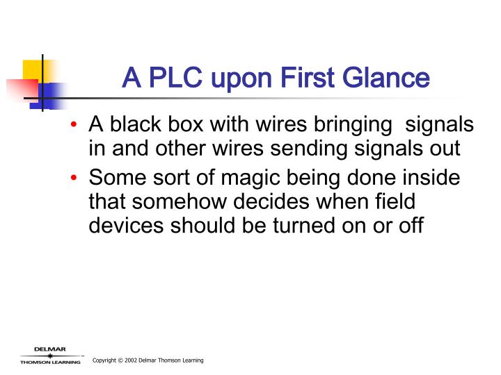 A PLC upon First Glance