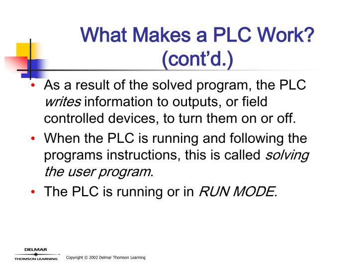 What Makes a PLC Work? (cont'd.)