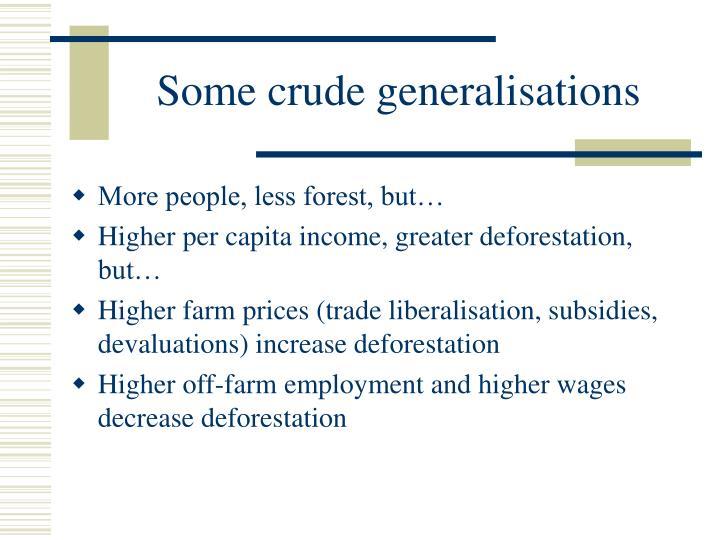 Some crude generalisations