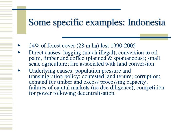 Some specific examples: Indonesia