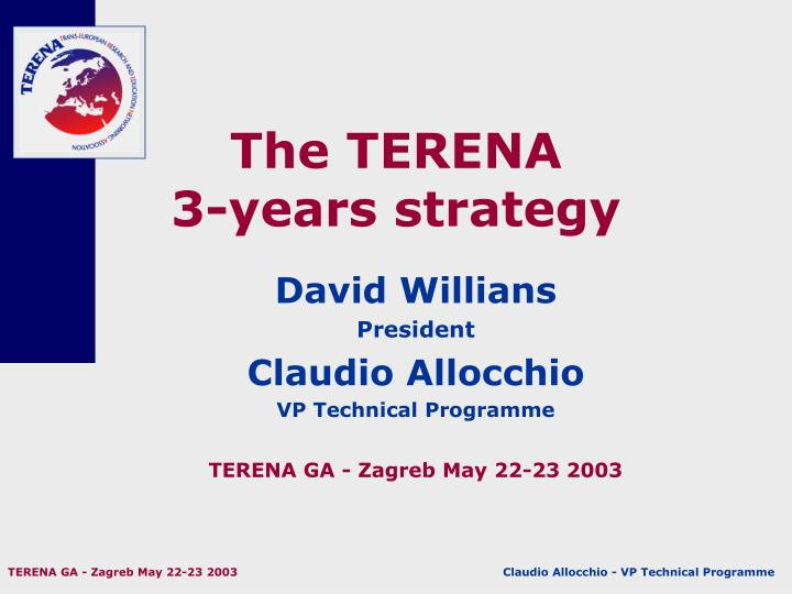 the terena 3 years strategy n.