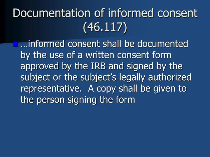 Documentation of informed consent (46.117)