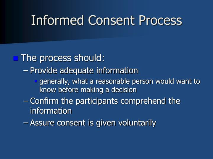 Informed Consent Process