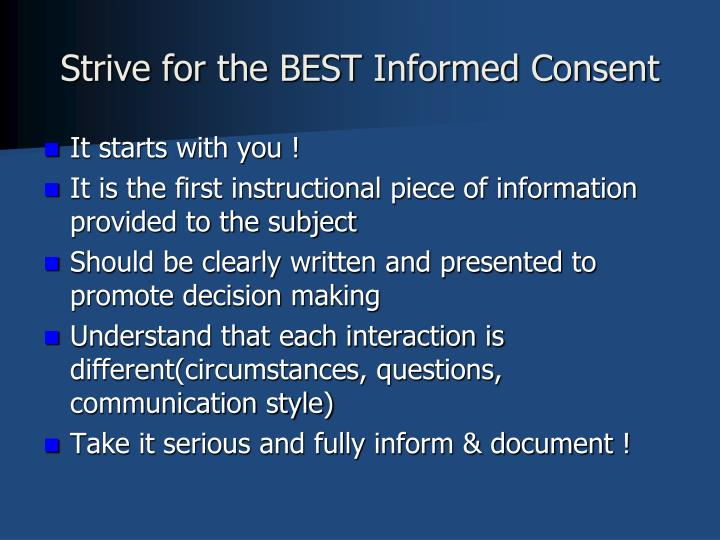 Strive for the BEST Informed Consent