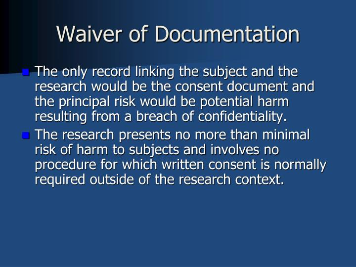 Waiver of Documentation