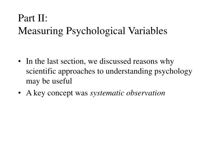 part ii measuring psychological variables