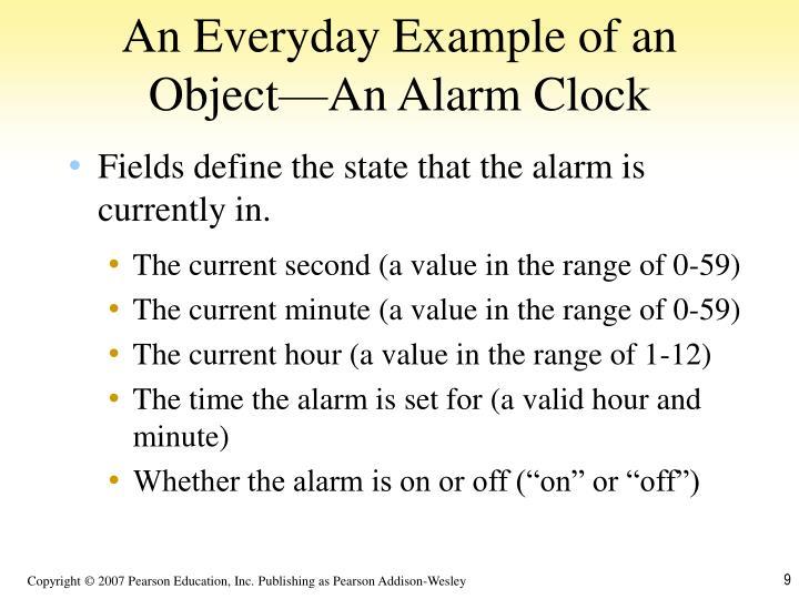 An Everyday Example of an Object—An Alarm Clock