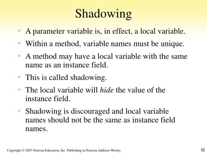 Shadowing