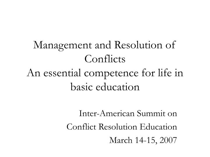 management and resolution of conflicts an essential competence for life in basic education n.