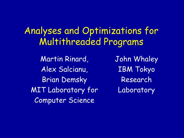 analyses and optimizations for multithreaded programs n.