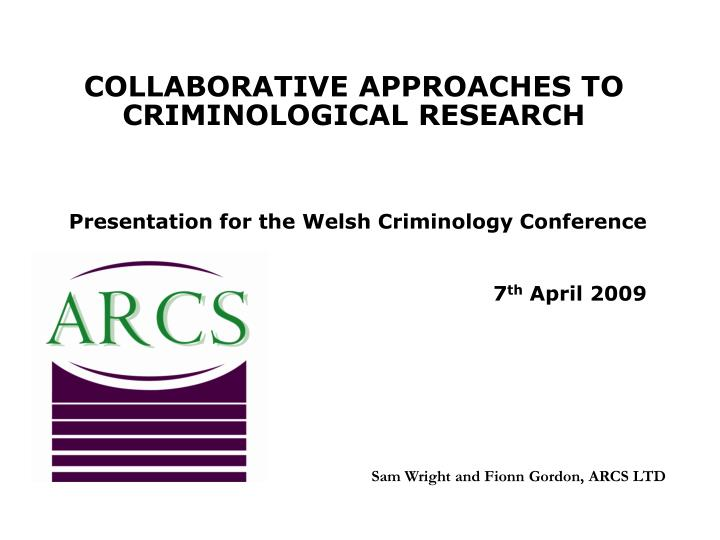 collaborative approaches to criminological research n.