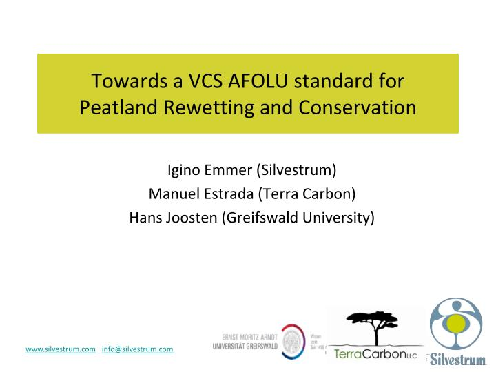 towards a vcs afolu standard for peatland rewetting and conservation n.