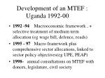 development of an mtef uganda 1992 00