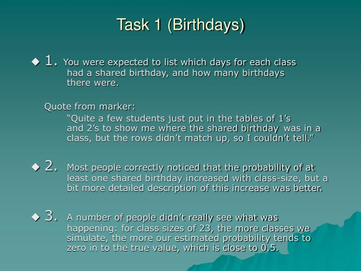 Task 1 (Birthdays)