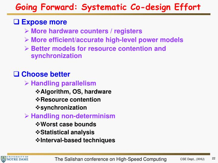 Going Forward: Systematic Co-design Effort