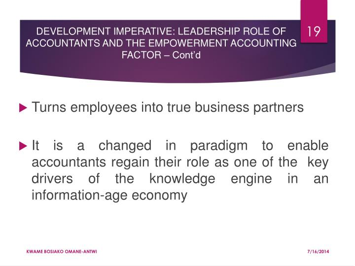 DEVELOPMENT IMPERATIVE: LEADERSHIP ROLE OF ACCOUNTANTS AND THE EMPOWERMENT ACCOUNTING FACTOR – Cont'd