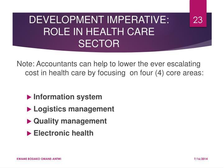 DEVELOPMENT IMPERATIVE: ROLE IN HEALTH CARE SECTOR