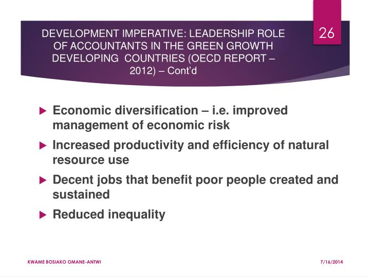 DEVELOPMENT IMPERATIVE: LEADERSHIP ROLE OF ACCOUNTANTS IN THE GREEN GROWTH DEVELOPING  COUNTRIES (OECD REPORT – 2012) – Cont'd