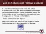combining state and personal business