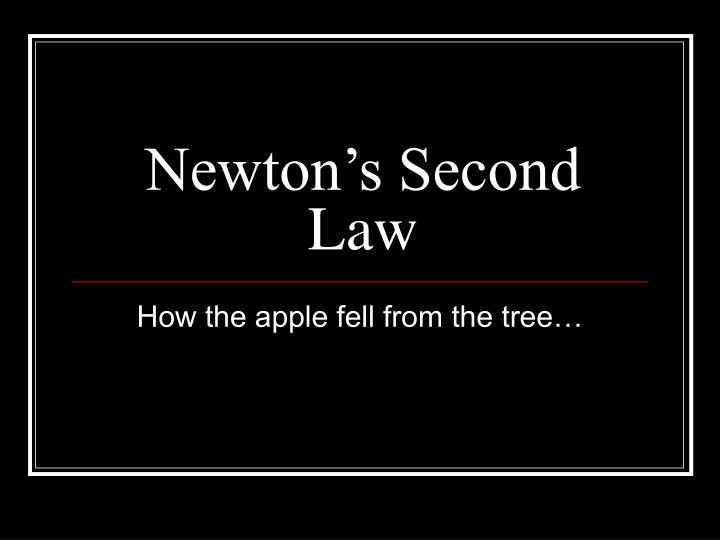 newton s second law n.