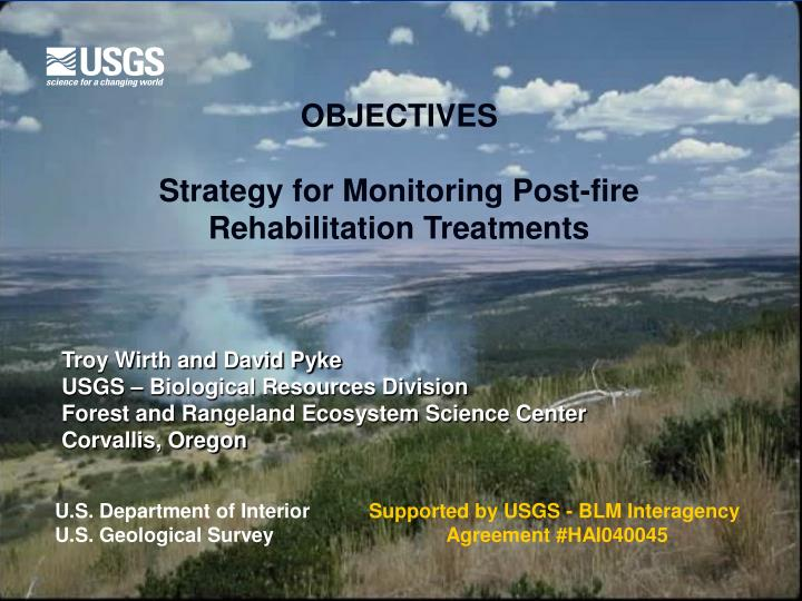 objectives strategy for monitoring post fire rehabilitation treatments n.
